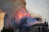 Nhà thờ Đức Bà Paris - Biểu tượng của nước Pháp còn lại gì sau đám cháy kinh hoàng?