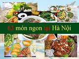 Tuyển tập 63 món ăn ngon tại Hà Nội nhất định phải thử khi du lịch thủ đô