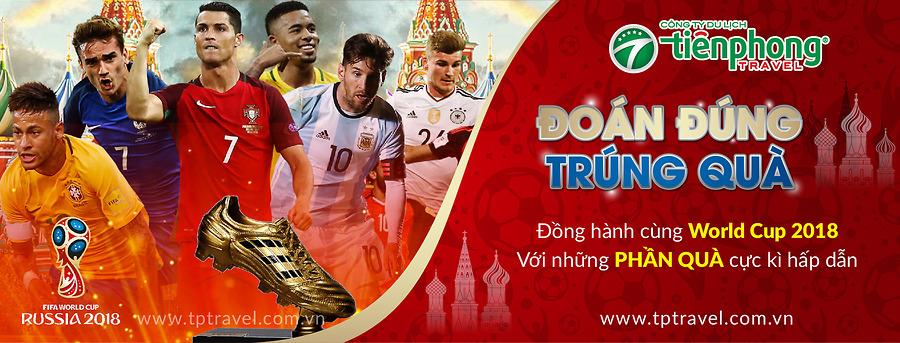 Đồng hành cùng World Cup 2018 - Đoán Đúng Trúng Quà!