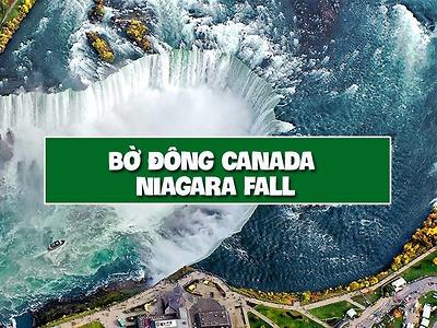 Du lịch bờ đông Canada - Niagara Fall